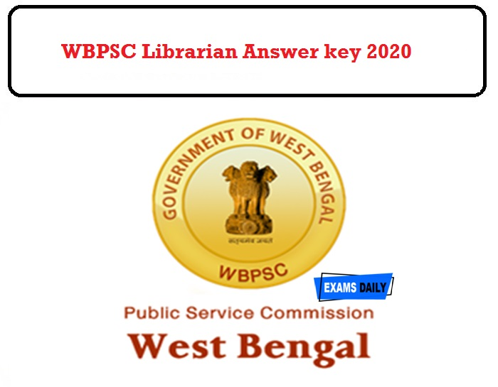 WBPSC Librarian Answer key 2020 Released