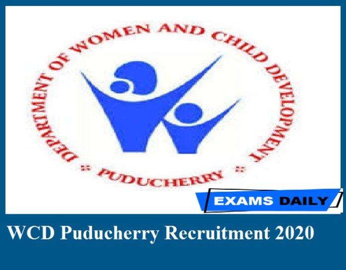 WCD Puducherry Recruitment 2020 Out – Apply for Chairperson Vacancy Now!!!