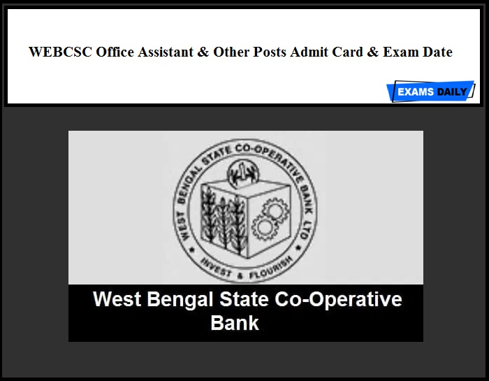 WEBCSC Office Assistant & Other Posts Admit Card & Exam Date