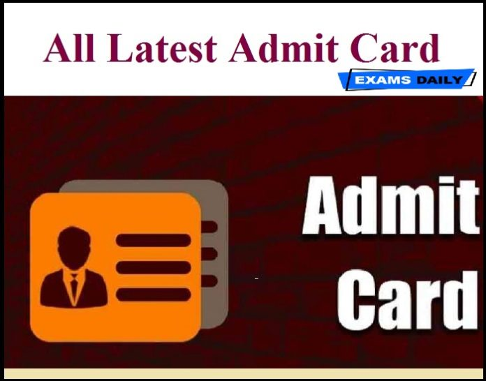Admit Card 2020-2021 | Download All Exam Hall Ticket & Interview Call letter