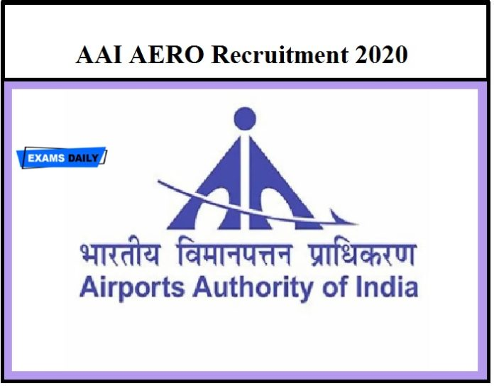 AAI AERO Recruitment 2020_ Apply Online begins @aai.aero 350+ Vacancies!!!