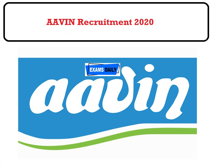 AAVIN Recruitment 2020 OUT