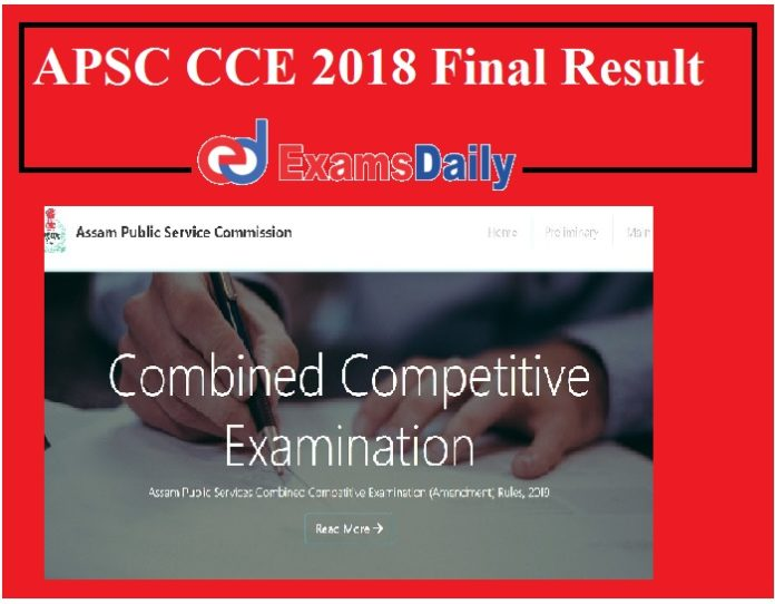 APSC CCE 2018 Final Result Out – Download Mains Exam Cut Off Marks Here!!!