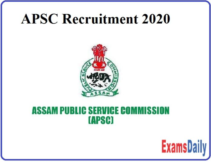APSC Recruitment 2020 Out - Apply for 90+ JE & Other Vacancies!!!