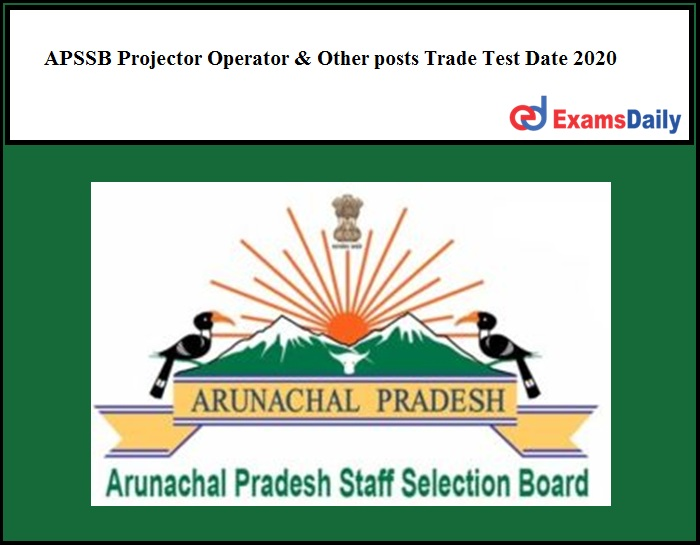 APSSB Projector Operator & Other posts Trade Test Date 2020