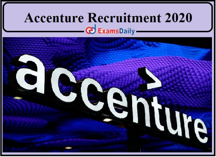Accenture Recruitment 2020 Released- Freshers Can Apply!!!