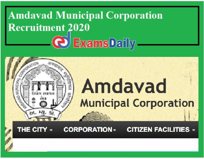 Amdavad Municipal Corporation Recruitment 2020 Out – Apply for MO Vacancies Salary Rs. 50, 000- PM