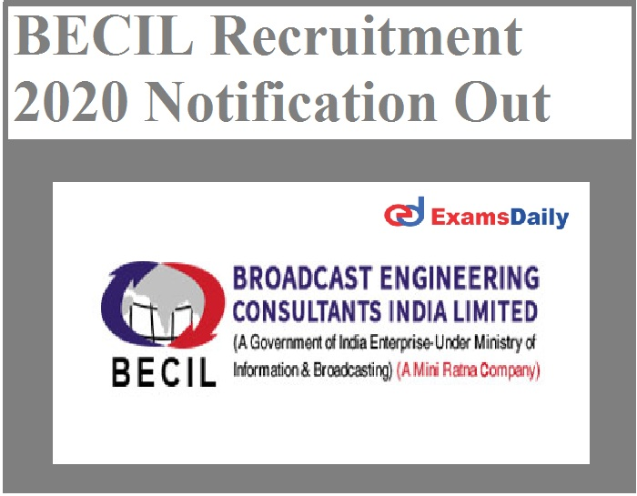 BECIL Recruitment 2020 Notification Out