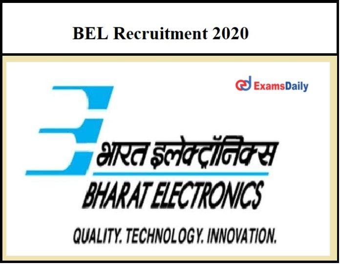 BEL Notification 2020 – Registration Ends Tomorrow Check Recruitment Details Here!!!