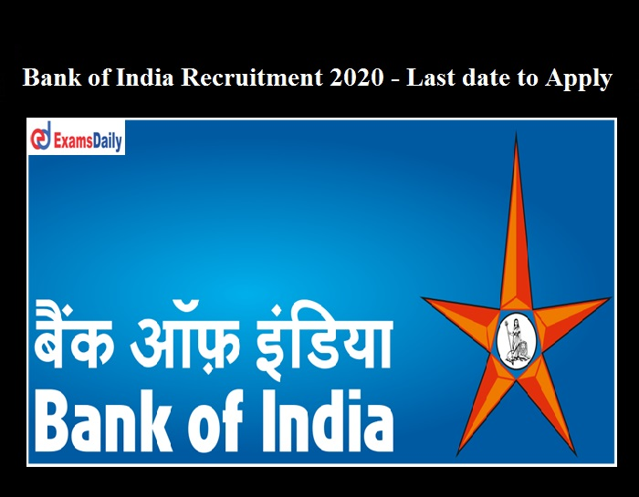 Bank of India Security Officer Recruitment 2020 OUT last date