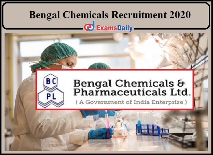Bengal Chemicals Recruitment 2020 Released- Apply for Director!!!