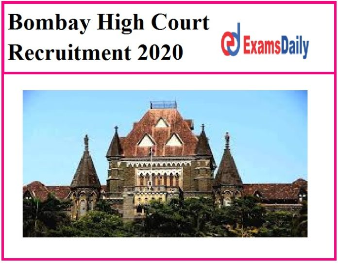 Bombay High Court Recruitment 2020 Out – Apply for 26 Fast Track Special Court Vacancies Here!!!