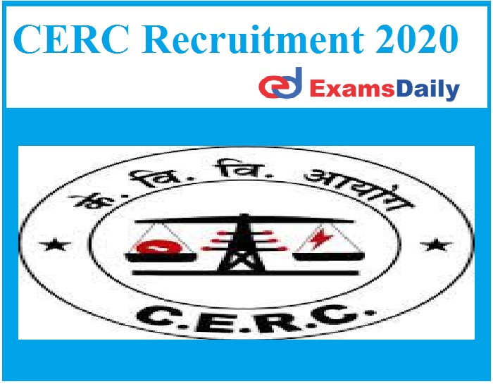 CERC Recruitment 2020 Out – Graduate can Apply Salary Rs. I, 44,200 – Rs. 2, 18,200 Here!!!