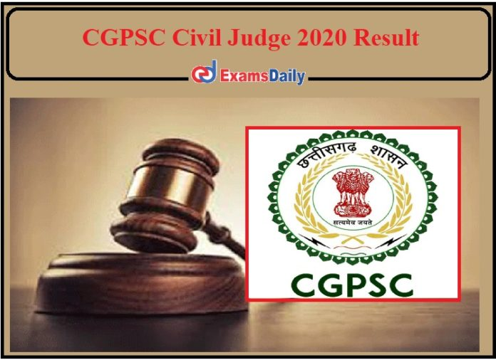CGPSC Civil Judge 2020 Result Released – Direct Link to Download Prelims Exam!!!