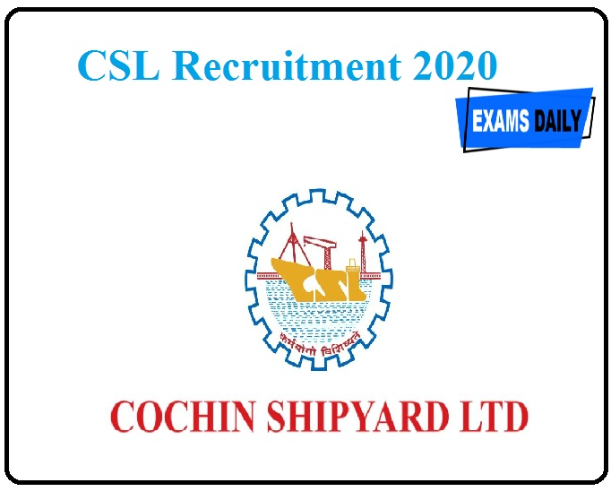 CSL Recruitment 2020
