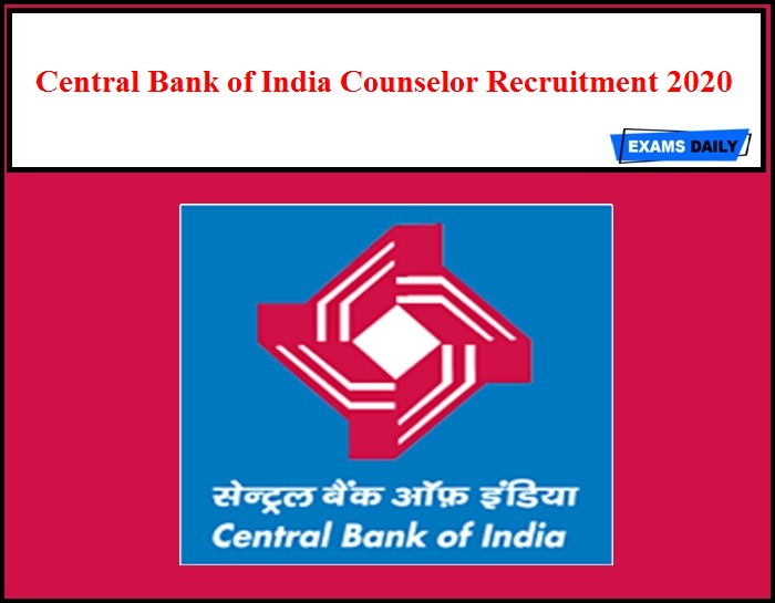 Central Bank of India Counselor Recruitment 2020