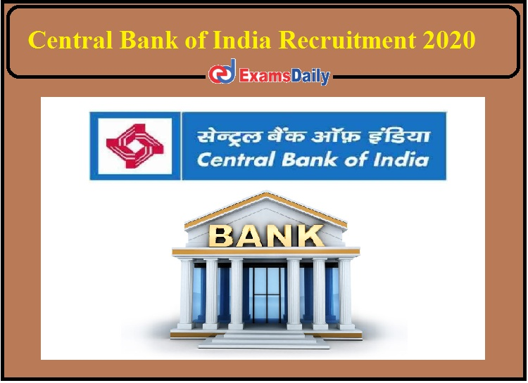Central Bank of India Recruitment 2020 Notification Released- Apply for Director and Counsellor!!!