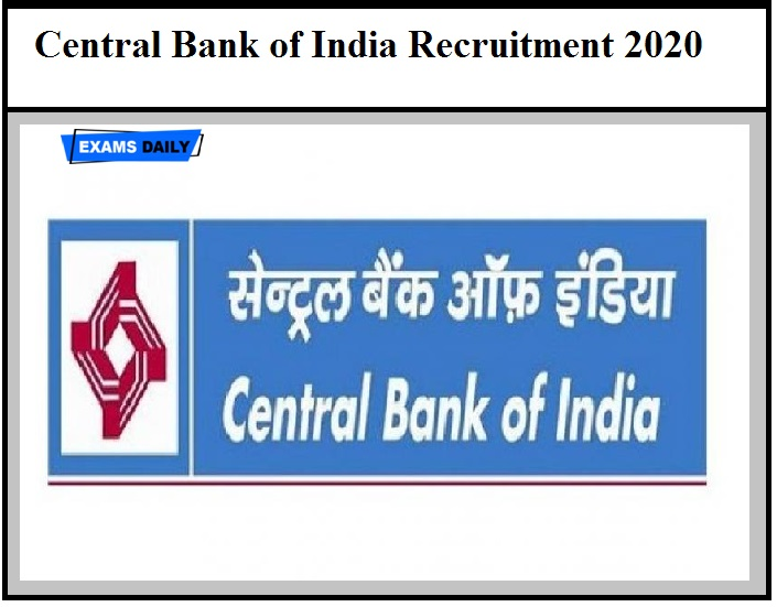 Central Bank of India Recruitment 2020 OUT – Download Notification PDF!!!
