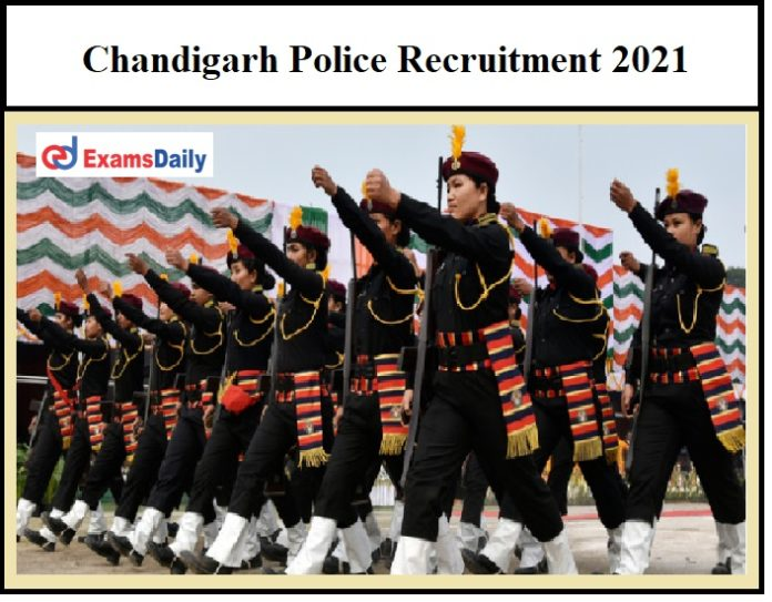 Chandigarh Police Recruitment 2021 – 450 Police Constable Vacancies 10+2 Pass can apply!!!