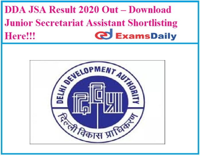 DDA JSA Result 2020 Out – Download Junior Secretariat Assistant Shortlisting Here!!!