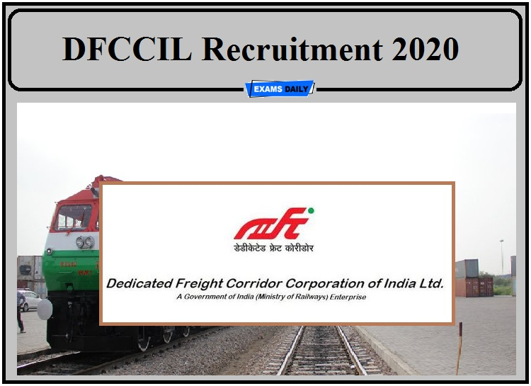 DFCCIL Recruitment 2020 Notification Released- Apply for Various Posts in Security and Mechanical Department!!!
