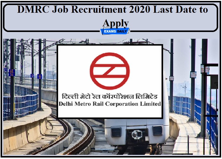 DMRC Job Recruitment 2020 Last Date to Apply- Check Details for Manager Post!!!