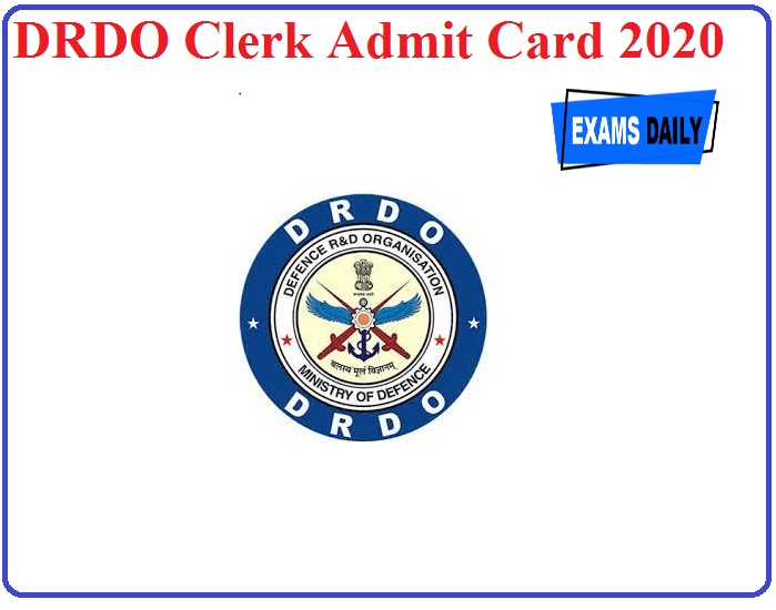 DRDO Clerk Admit Card 2020 to be Release Shortly!! Check Exam Date Details Here