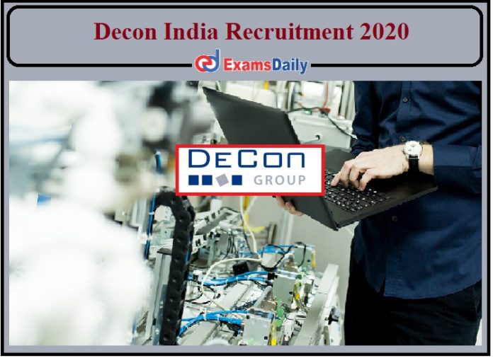 Decon India Recruitment 2020 Out- Diploma Holders are Eligible to Apply!!!
