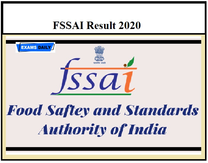 FSSAI Junior Assistant Grade 1 Result 2020 OUT – Download Cut off for Assistant & Other Posts Here!!!