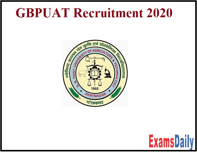 GBPUAT Recruitment 2020 Out - Download Notification PDF!!!