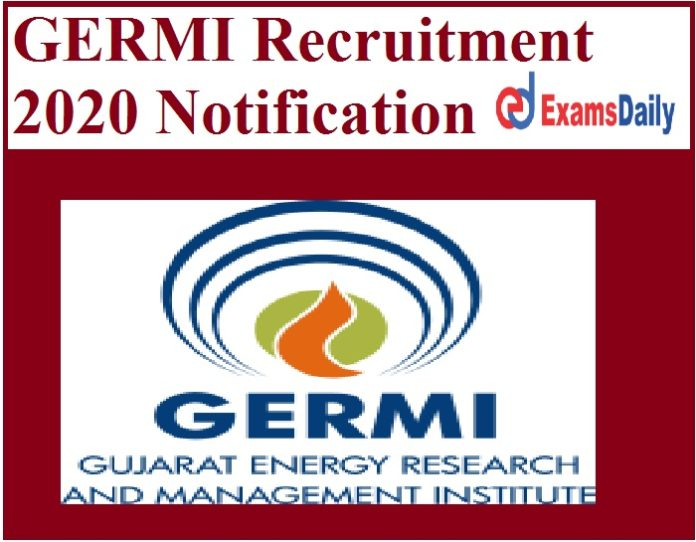 GERMI Recruitment 2020 Notification Out – Engineering can Apply Salary Rs. 35000 Here!!!