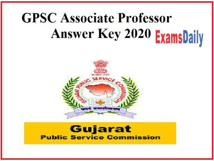 GPSC Associate Professor Answer Key 2020 Out- Check Objection Details Here!!