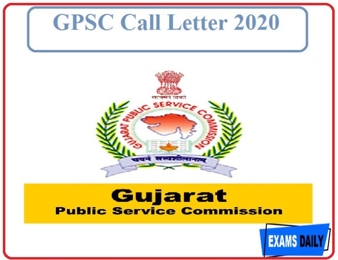 GPSC Call Letter 2020