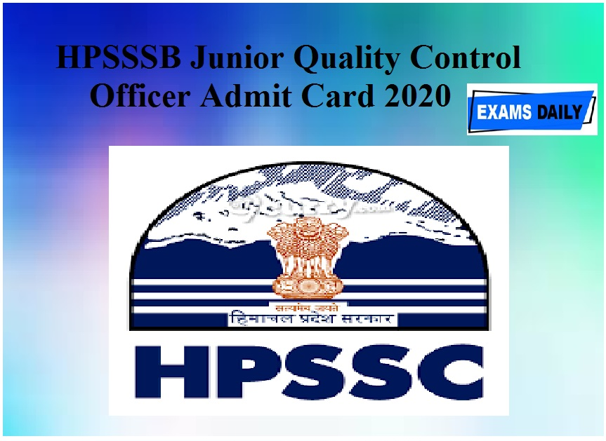 HPSSSB Junior Quality Control Officer Admit Card 2020 Released check exam date
