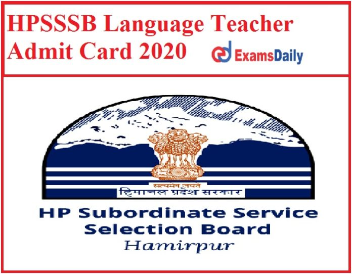 HPSSSB Language Teacher Admit Card 2020 Released – Check Exam Date Here!!!