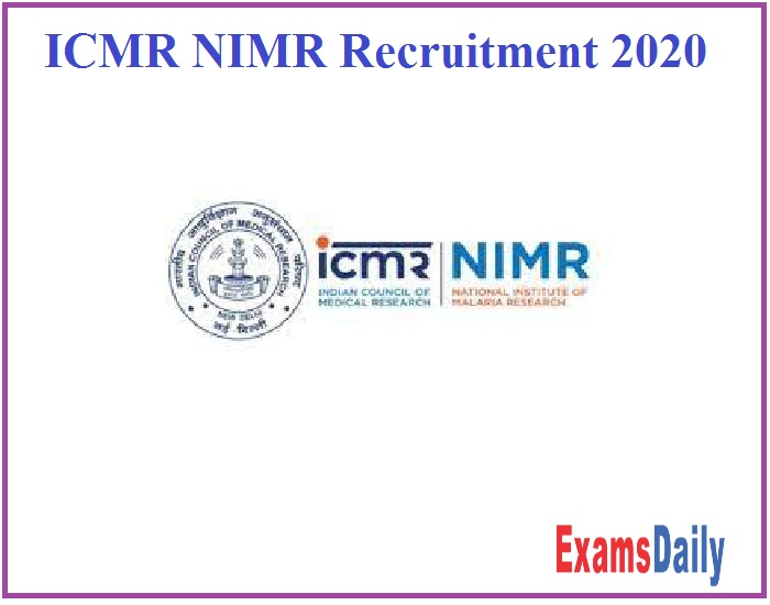 ICMR NIMR Recruitment 2020 Out – Apply Online!!!