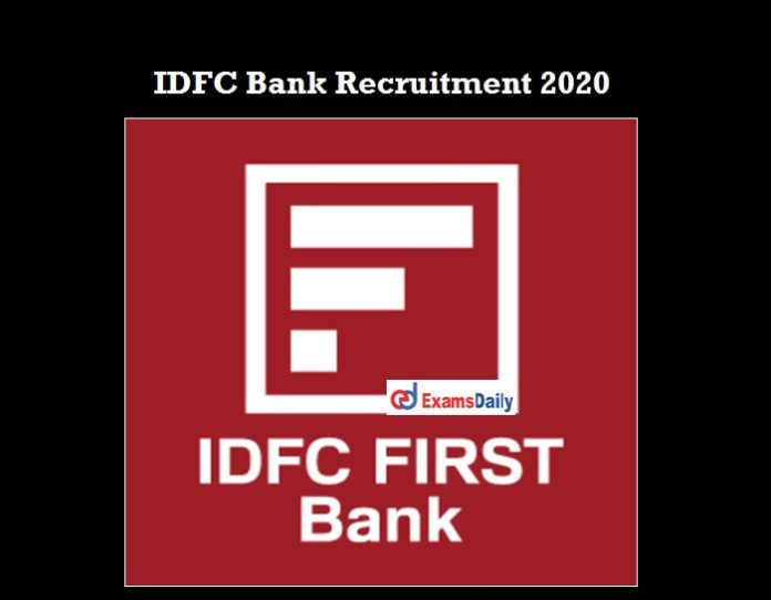 IDFC Bank Recruitment 2020 OUT