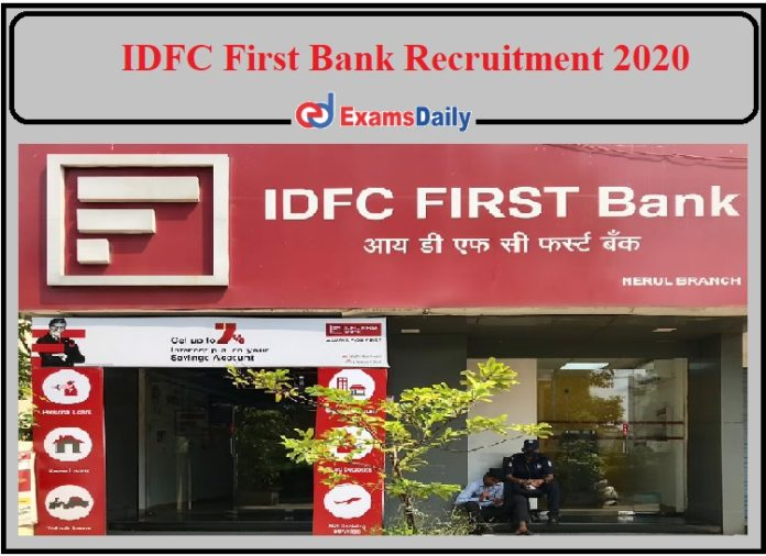 IDFC First Bank Recruitment 2020 Notification Released- Apply for Sales Manager!!!