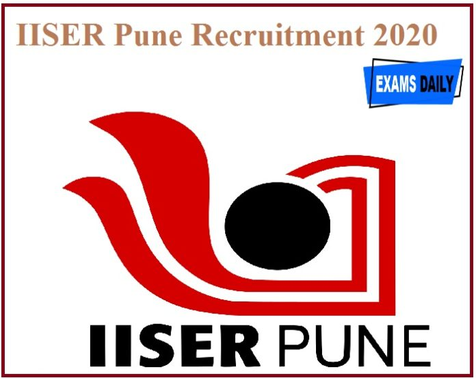IISER Pune Recruitment 2020 Released - Direct Interview!!!