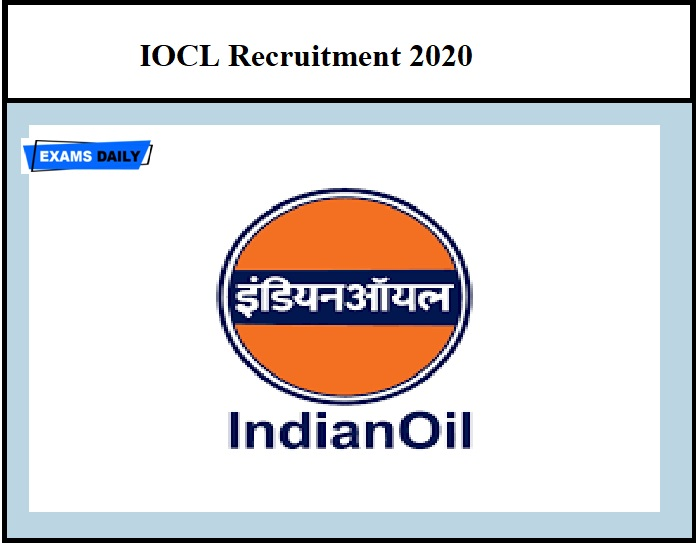 IOCL Recruitment 2020 – Apply Before last date 400+ Vacancies!!!