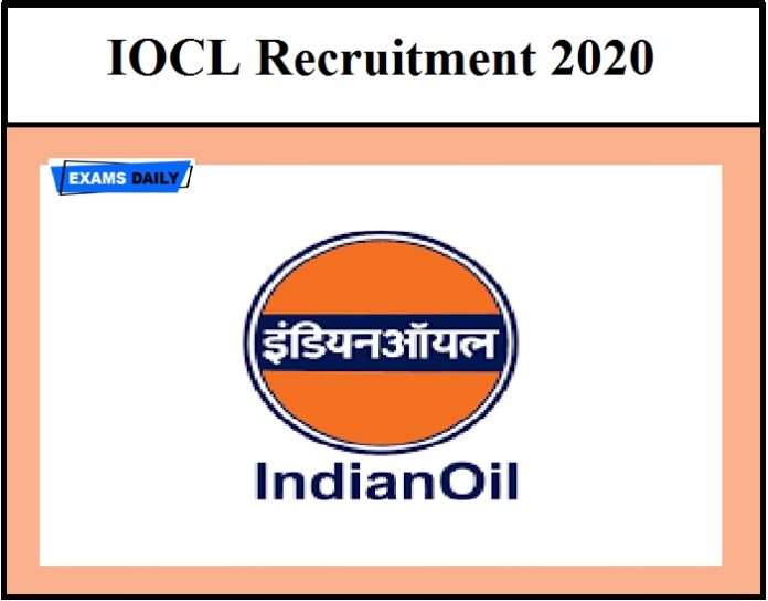IOCL Recruitment 2020 – Tomorrow Last Date Salary Up to Rs.218200!!!