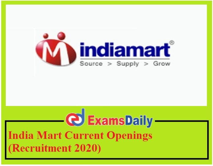 India Mart Current Openings (Recruitment 2020) – Apply Online for Senior Executive Engineering can Apply Now!!!