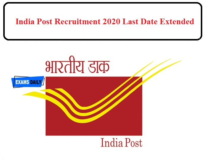 India Post Recruitment 2020 Last Date Extended