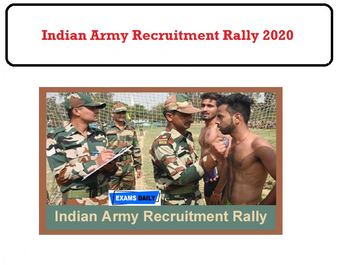 Indian Army Recruitment Rally 2020 OUT