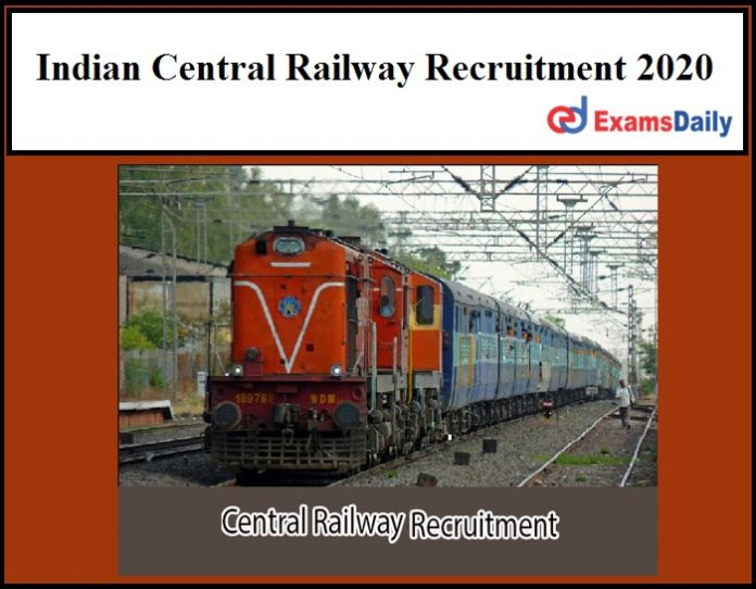 Indian Central Railway Recruitment 2020