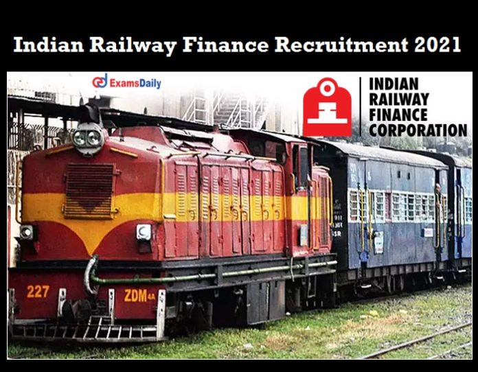 Indian Railway Finance Corporation Recruitment 2021 OUT