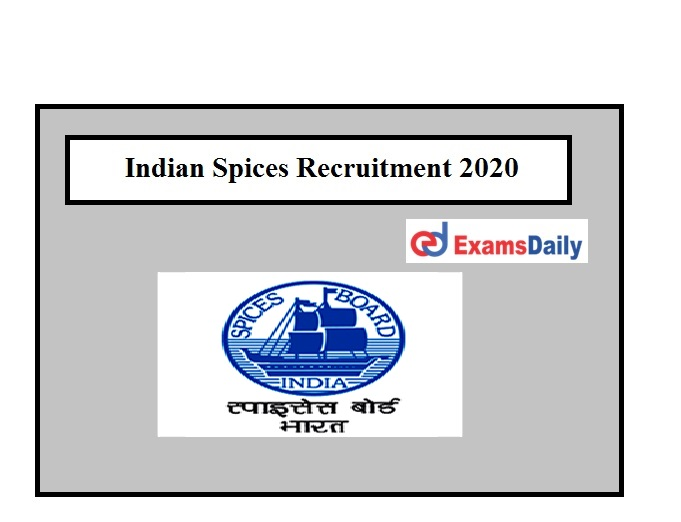 Indian Spices Recruitment 2020