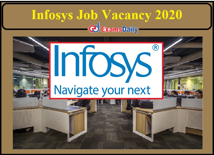 Infosys Job Vacancy 2020 Released- Apply for Senior System Engineer!!!