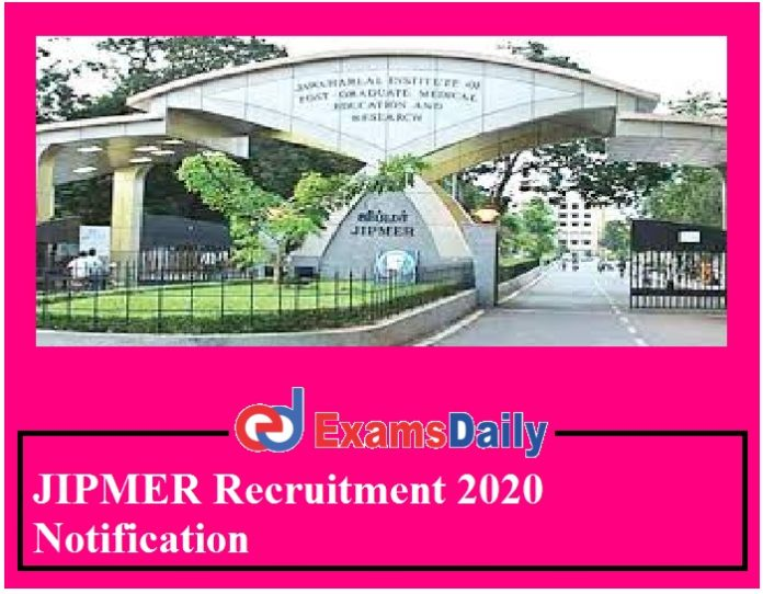 JIPMER Recruitment 2020 Notification Out – Apply for SR Vacancies Here!!!
