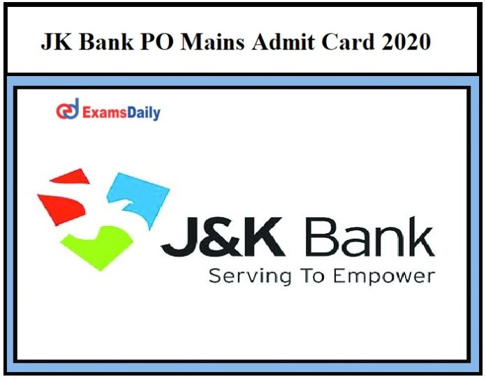 JK Bank PO Mains Admit Card 2020 OUT –Download Probationary Officer Exam Date Here!!!